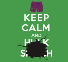 Keep Calm and ... - Hulk Smash Kids Clothes