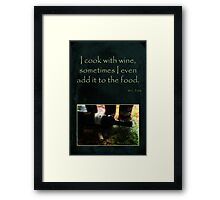 Cook with Wine Framed Print
