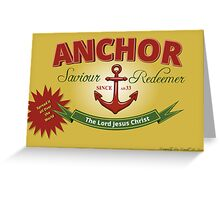 Will Your Anchor Hold Greeting Card
