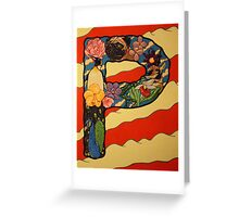 The Letter P Full Painting Greeting Card