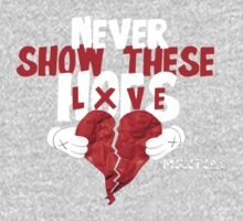 Never Show These Hoes Lxve (Clothing) by militia2014