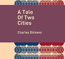 A Tale Of Two Cities / Charles Dickens by Heman Chong