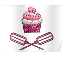 Cupcake & Crossed Beaters In Pink Poster