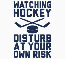 Watching Hockey. Disturb at your own risk. by thatsjustsuper