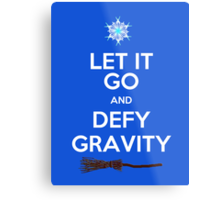 Let It Go and Defy Gravity! Metal Print