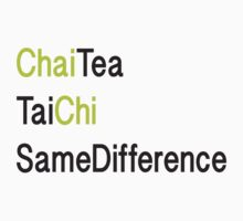 ChaiChi Same Diff by Aleta  Valleau