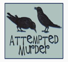 A Case of Attempted Murder by Chunga