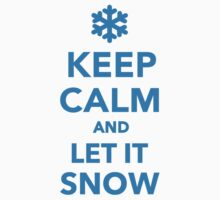 Keep calm and let it snow Kids Clothes