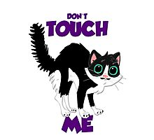 Don't touch me! Photographic Print