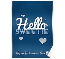 Hello Sweetie Poster