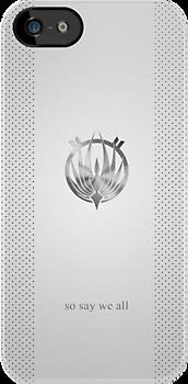 Battlestar Galactica Logo - So Say We All by phoenix-cry