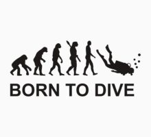 Evolution Born to Dive Diving  by Designzz