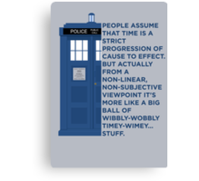 Timey Wimey - Doctor Who Canvas Print