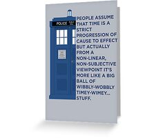 Timey Wimey - Doctor Who Greeting Card