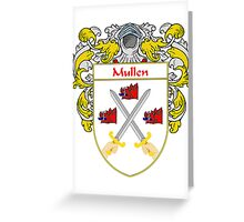 Mullen Coat of Arms/Family Crest Greeting Card