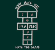 Don't hate the Player by radruby