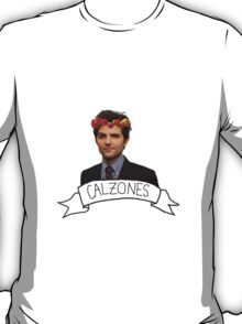 calzones are life T-Shirt