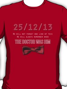 We'll never forget T-Shirt