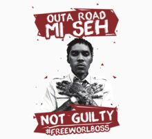Outa Road! - #FREEWORLBOSS TEE by hznbrg