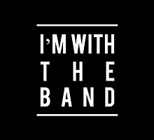 I'm With the Band 2 by missylayner