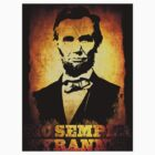 Sic Semper Tyrannis Abraham Lincoln Sticker by OutlawOutfitter