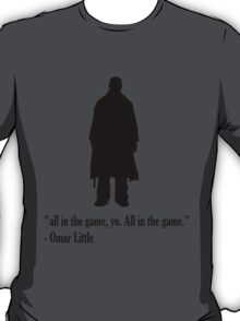 """The Wire - Omar Little """"All in the Game"""" T-Shirt"""