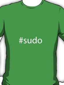 #sudo white text T-Shirt