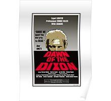 Dawn of the Dixon Poster