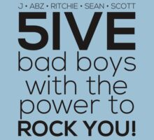 5ive Bad Boys with the Power to ROCK YOU! (original lineup - black version) by Melanie St Clair