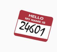 WHO AM I? 24601 by kts5188