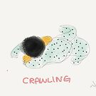 Crawling by littlearty