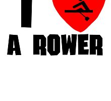 I Heart A Rower by kwg2200