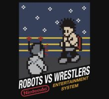 Robots Vs Wrestlers by khopwood