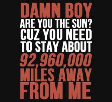 Damn Boy Are You The Sun by Alan Craker