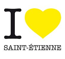 I ♥ ST. ETIENNE Photographic Print