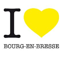 I ♥ BOURG-EN-BRESSE Photographic Print
