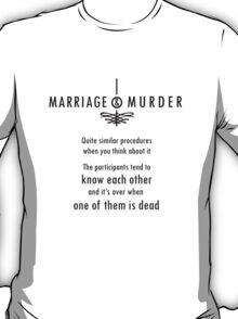 Marriage & Murder - black T-Shirt