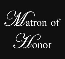 Matron of Honor by omadesign