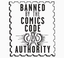 Banned by the CCA - Black Logo by Dougie Harrower