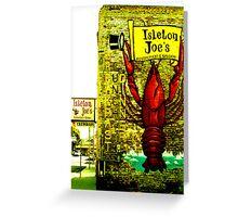 Isleton Joe's Restaurant & Saloon Greeting Card