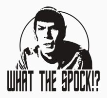 What The Spock? by printproxy