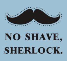 No Shave, Sherlock by sirwatson
