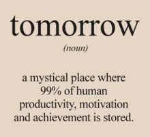 Definition of Tomorrow by Servil