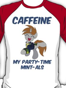 Caffeine: My Party Time Mint-als (Little Pip from Fallout: Equestria) T-Shirt