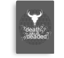 Deaded? - Drunk Deductions Canvas Print