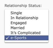 Relationship status - esports by SCshirts