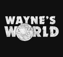 Wayne's World by Indestructibbo