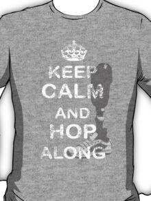Keep Calm and Hop Along (No Background) T-Shirt