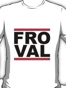 FRO VAL - Original Design T-Shirt