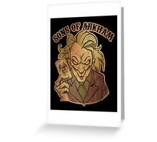 Sons of Arkham Greeting Card